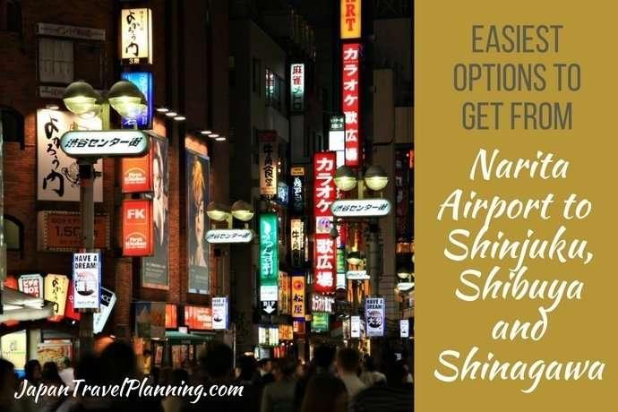 Narita Airport to Shinjuku, Shibuya & Shinagawa